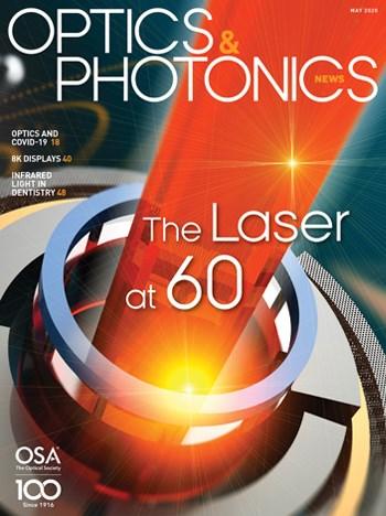 Optics & Photonics News May 2020 Cover, The Laser at 60