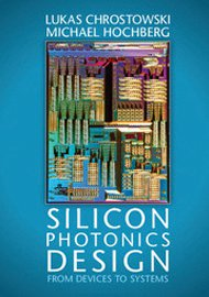 Silicon Photonics Design from Devices to Systems