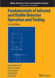 Fundamentals of Infrared and Visible Detector Operation and Testing, 2nd Ed.
