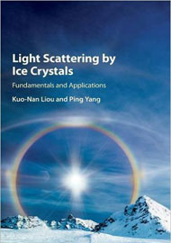 Light Scattering by Ice Crystals: Fundamentals and Applications, First Edition