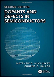 Dopants and Defects in Semiconductors, 2nd Edition