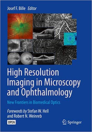 High Resolution Imaging in Microscopy and Ophthalmology
