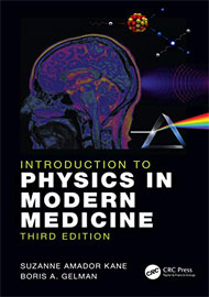Introduction to Physics in Modern Medicine, Third Edition