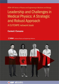 Leadership and Challenges in Medical Physics